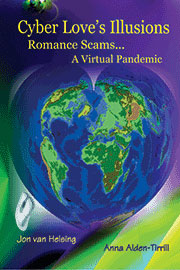 Cyber Loves' Illusions: A Virtual Pandemic